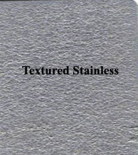 Textured Stainless